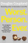 Worst. Person. Ever. (eBook, ePUB)