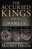 The Accursed Kings Series Books 1-3: The Iron King, The Strangled Queen, The Poisoned Crown (eBook, ePUB)