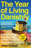 The Year of Living Danishly (eBook, ePUB)