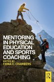 Mentoring in Physical Education and Sports Coaching (eBook, PDF)