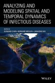 Analyzing and Modeling Spatial and Temporal Dynamics of Infectious Diseases (eBook, ePUB)