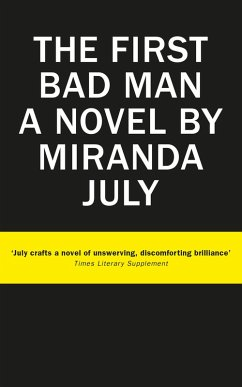 The First Bad Man (eBook, ePUB) - July, Miranda