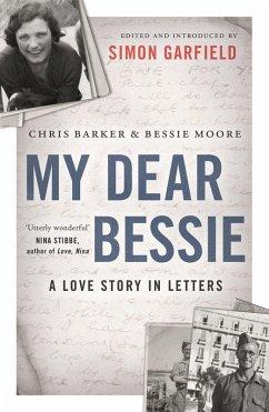 My Dear Bessie (eBook, ePUB) - Moore, Bessie; Barker, Chris