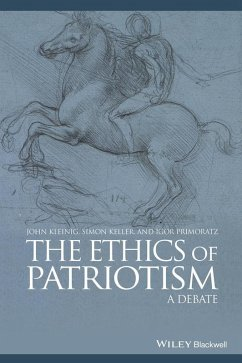 The Ethics of Patriotism (eBook, PDF) - Keller, Simon; Kleinig, John; Primoratz, Igor