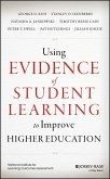 Using Evidence of Student Learning to Improve Higher Education (eBook, ePUB)