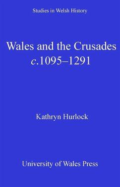 Wales and the Crusades (eBook, ePUB) - Hurlock, Kathryn