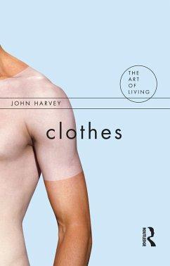 Clothes (eBook, PDF) - Harvey, John