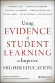 Using Evidence of Student Learning to Improve Higher Education (eBook, PDF)