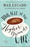 Miracle at the Higher Grounds Cafe (eBook, ePUB)