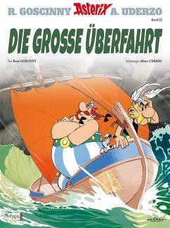 Die große Überfahrt / Asterix Bd.22 (eBook, ePUB) - Goscinny, René