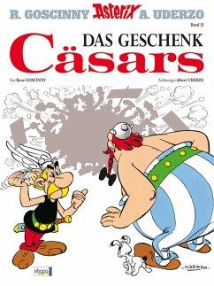 Das Geschenk Cäsars / Asterix Bd.21 (eBook, ePUB) - Goscinny, René