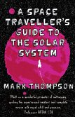 A Space Traveller's Guide To The Solar System (eBook, ePUB)