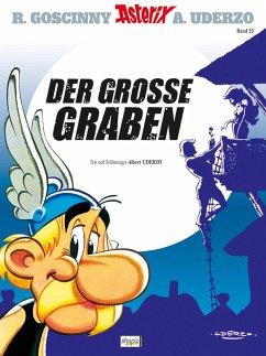 Der große Graben / Asterix Bd.25 (eBook, ePUB) - Goscinny, René