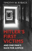 Hitler's First Victims (eBook, ePUB)