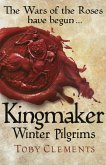 Kingmaker: Winter Pilgrims (eBook, ePUB)