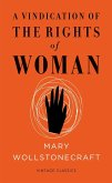 A Vindication of the Rights of Woman (Vintage Feminism Short Edition) (eBook, ePUB)