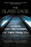 The Glass Cage (eBook, ePUB)