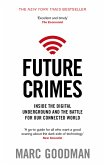 Future Crimes (eBook, ePUB)