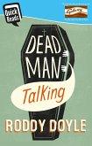 Dead Man Talking (eBook, ePUB)