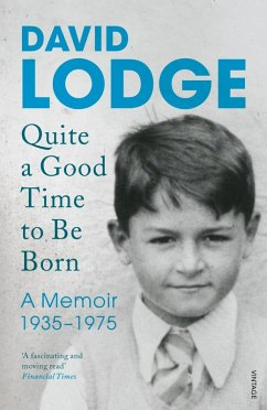 Quite A Good Time to be Born (eBook, ePUB) - Lodge, David