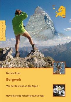 Bergweh (eBook, PDF) - Esser, Barbara