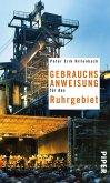 Gebrauchsanweisung für das Ruhrgebiet (eBook, ePUB)
