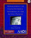 AAOS Management of Glenohumeral Arthritis in the Active Patient (eBook, PDF)