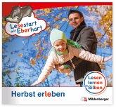 Herbst erleben / Lesestart mit Eberhart - Lesestufe 3 1/2