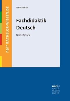 Fachdidaktik Deutsch - Jesch, Tatjana; Kniffka, Gabriele