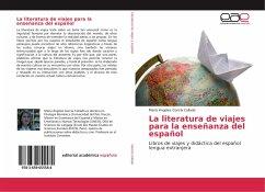 La literatura de viajes para la enseñanza del español