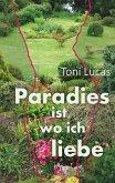 Paradies ist, wo ich liebe (eBook, ePUB)