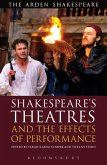Shakespeare's Theatres and the Effects of Performance (eBook, PDF)