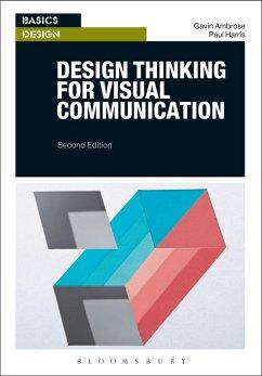 Design Thinking for Visual Communication (eBook, PDF) - Ambrose, Gavin