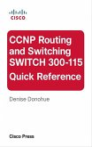 CCNP Routing and Switching SWITCH 300-115 Quick Reference (eBook, PDF)