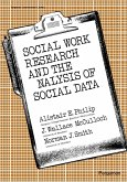 Social Work Research and the Analysis of Social Data (eBook, PDF)