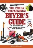 The Family Preparedness Buyer's Guide (eBook, ePUB)