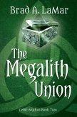 The Megalith Union (eBook, ePUB)