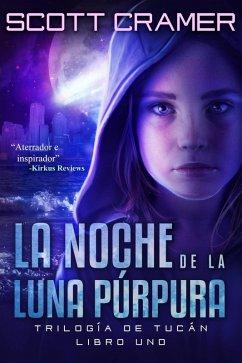 La noche de la luna púrpura (eBook, ePUB)