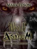 Wolf Asylum (eBook, ePUB)