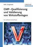 GMP-Qualifizierung und Validierung von Wirkstoffanlagen (eBook, PDF)
