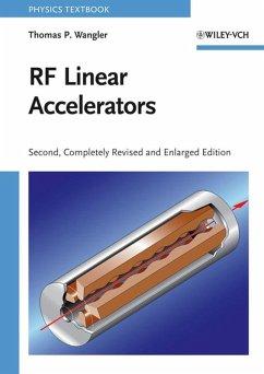 RF Linear Accelerators (eBook, PDF) - Wangler, Thomas P.