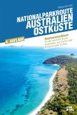 Nationalparkroute Australien - Ostküste (eBook, PDF)