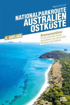 Nationalparkroute Australien - Ostküste (eBook, PDF) - de Loryn, Bianca