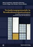 Veränderungspotenziale in Krankenhausorganisationen (eBook, PDF)