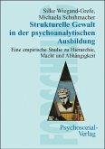 Strukturelle Gewalt in der psychoanalytischen Ausbildung (eBook, PDF)