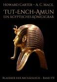 Tut-ench-Amun - Ein ägyptisches Königsgrab: Band II (eBook, ePUB)