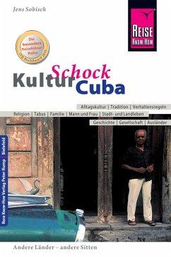 Reise Know-How KulturSchock Cuba (eBook, ePUB) - Sobisch, Jens