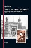 Mama, was ist ein Judenbalg? (eBook, ePUB)