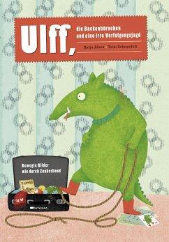 Ulff, die Backenhörnchen und eine irre Verfolgungsjagd (eBook, PDF) - Alves, Katja