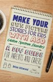 Make Your Own Picture Stories for Kids with ASD (Autism Spectrum Disorder)